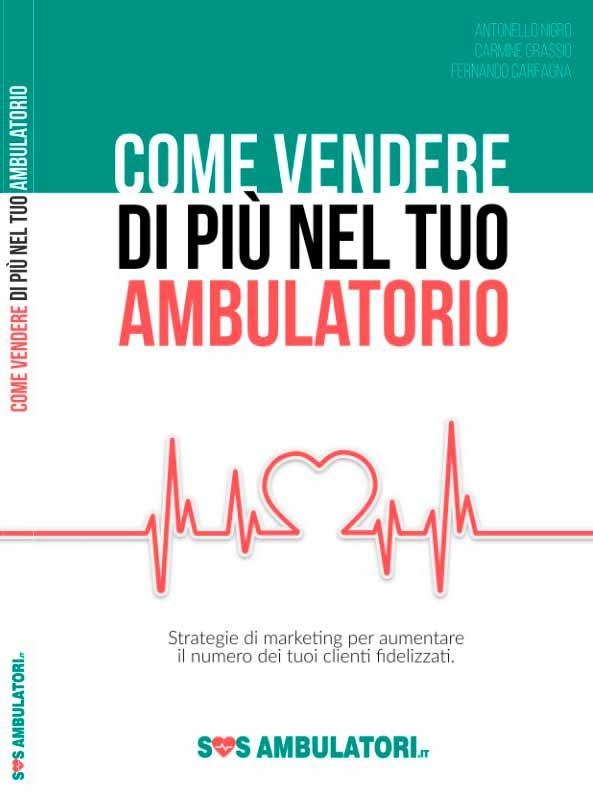Libro - Come vendere di più nel tuo ambulatorio